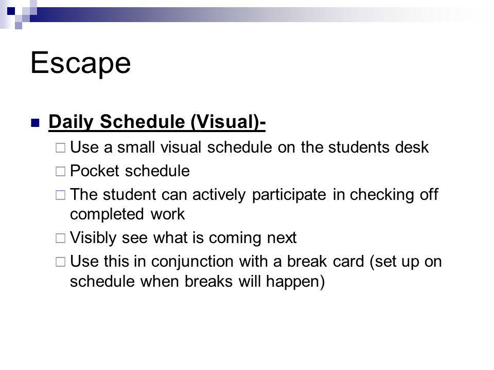 Escape Daily Schedule (Visual)-