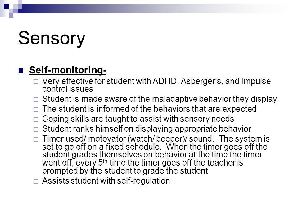 Sensory Self-monitoring-