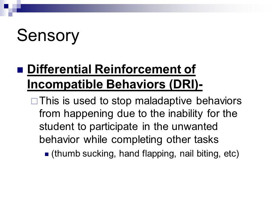 Sensory Differential Reinforcement of Incompatible Behaviors (DRI)-