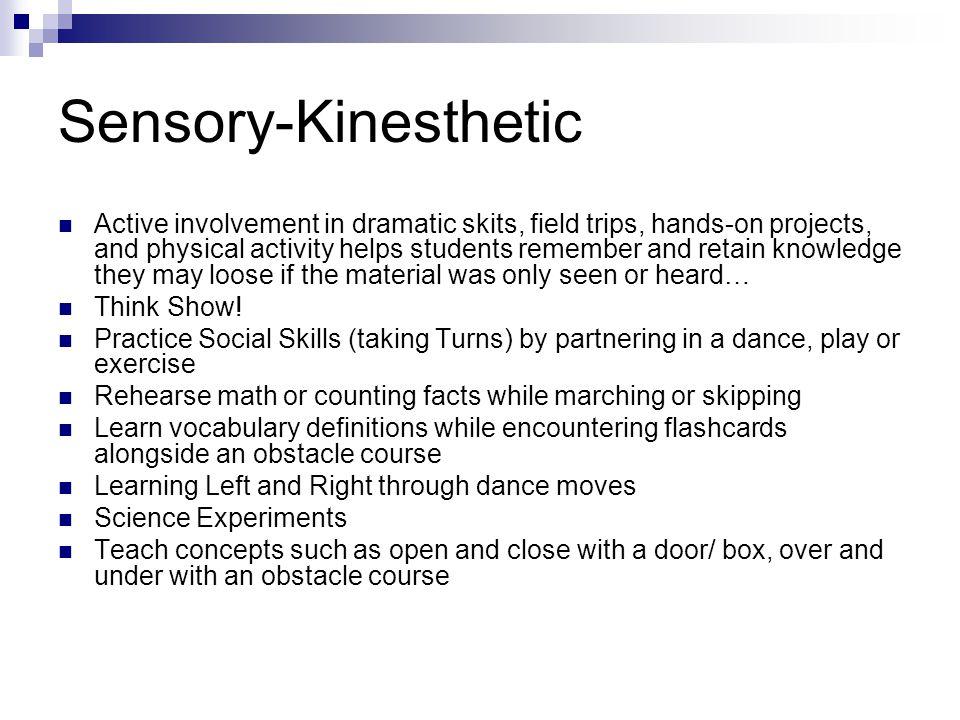 Sensory-Kinesthetic