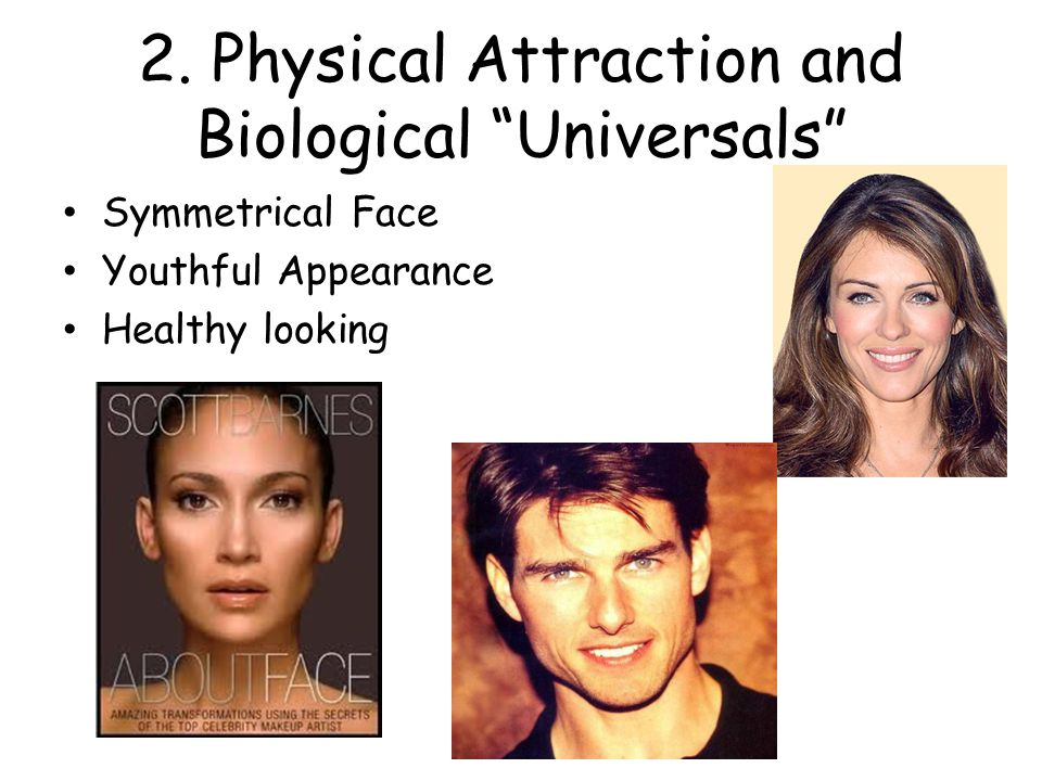 2. Physical Attraction and Biological Universals