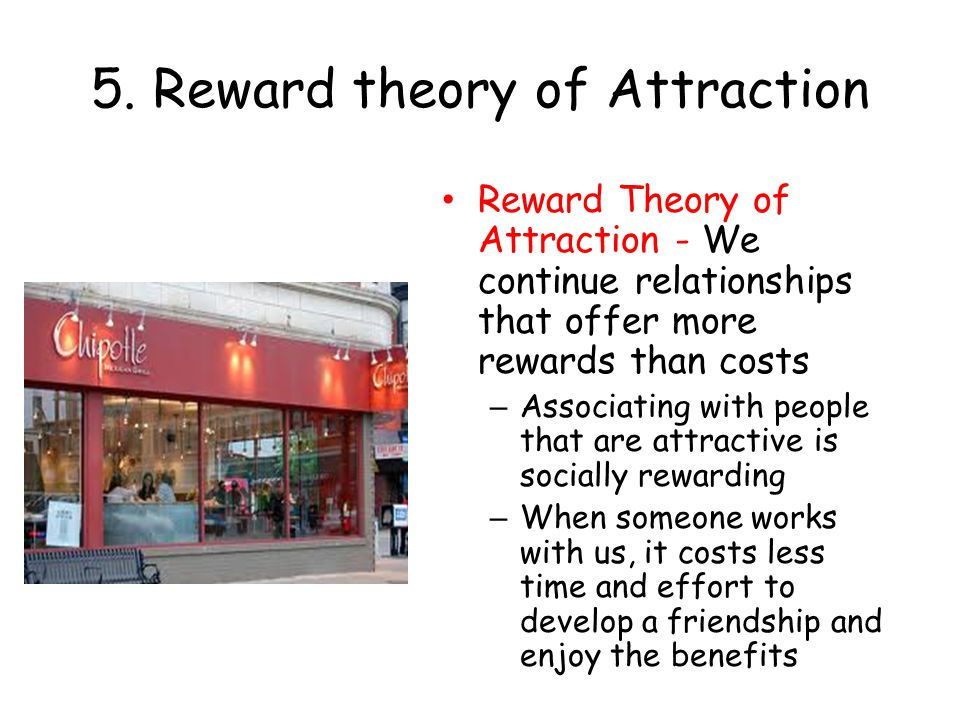 5. Reward theory of Attraction