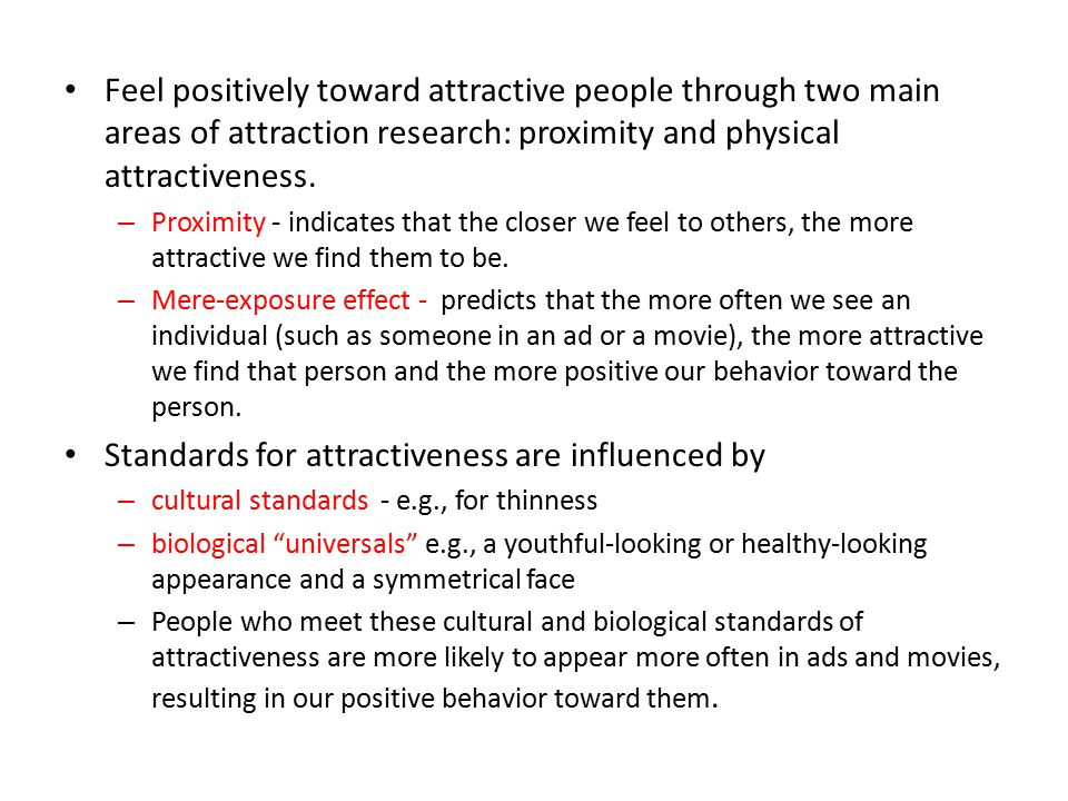 Standards for attractiveness are influenced by