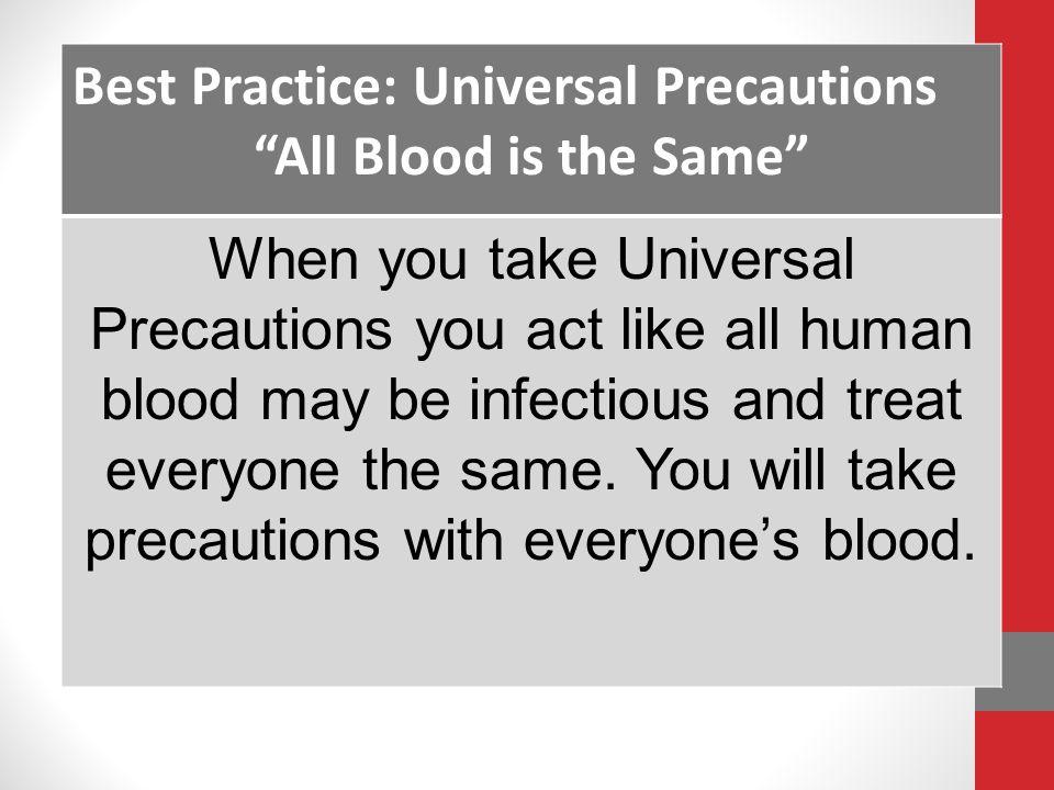 Best Practice: Universal Precautions