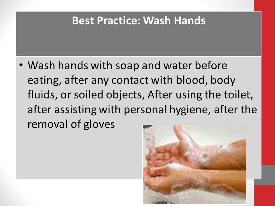 Best Practice: Wash Hands