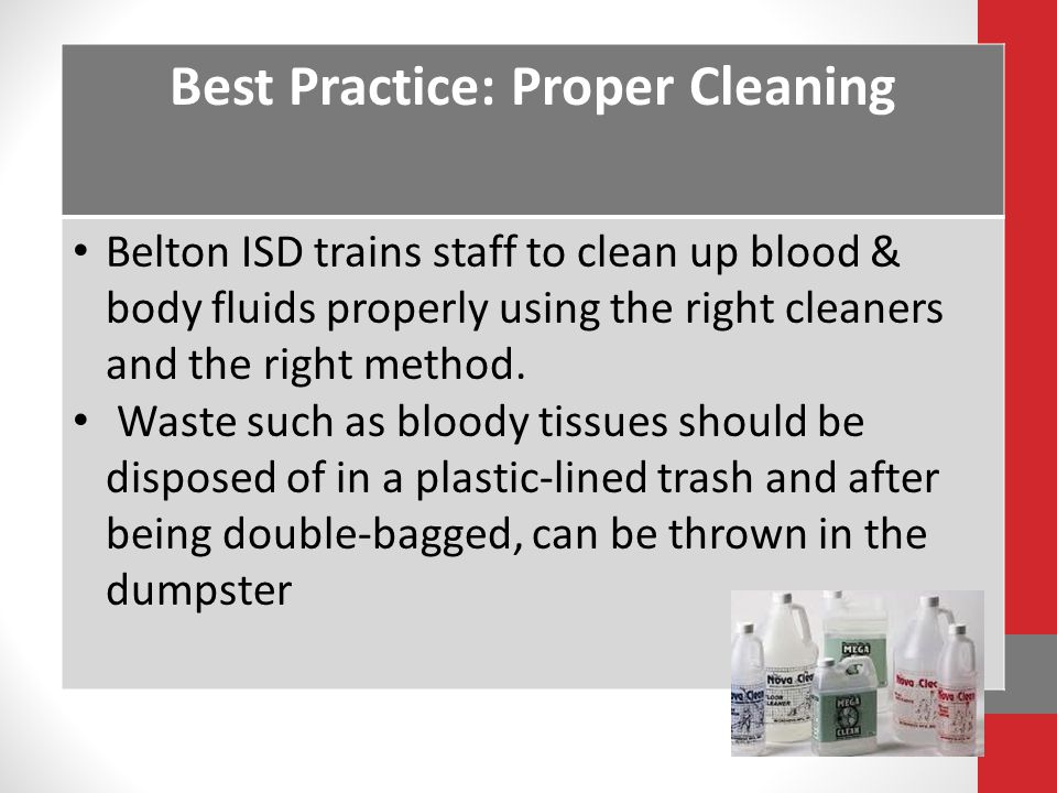 Best Practice: Proper Cleaning