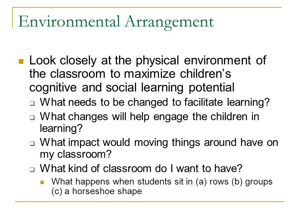 Environmental Arrangement