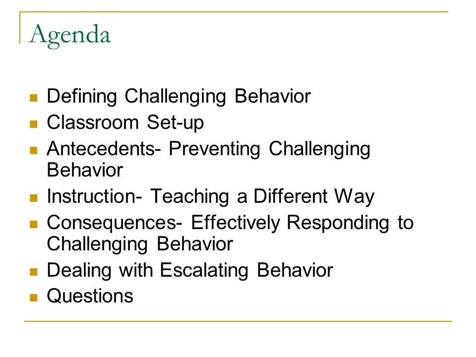 Agenda Defining Challenging Behavior Classroom Set-up