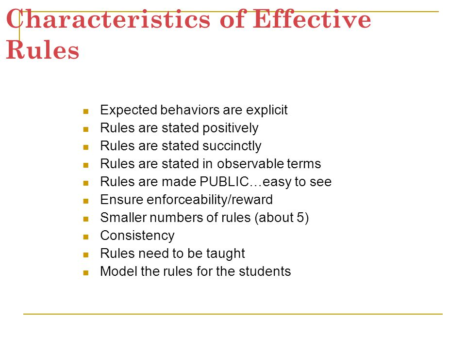 Characteristics of Effective Rules