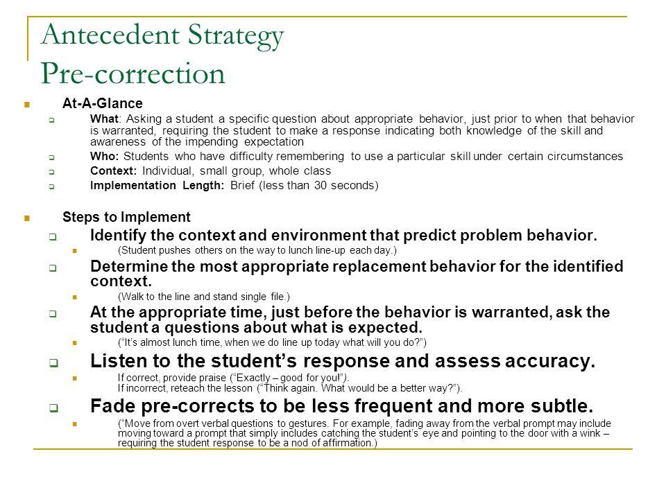 Antecedent Strategy Pre-correction
