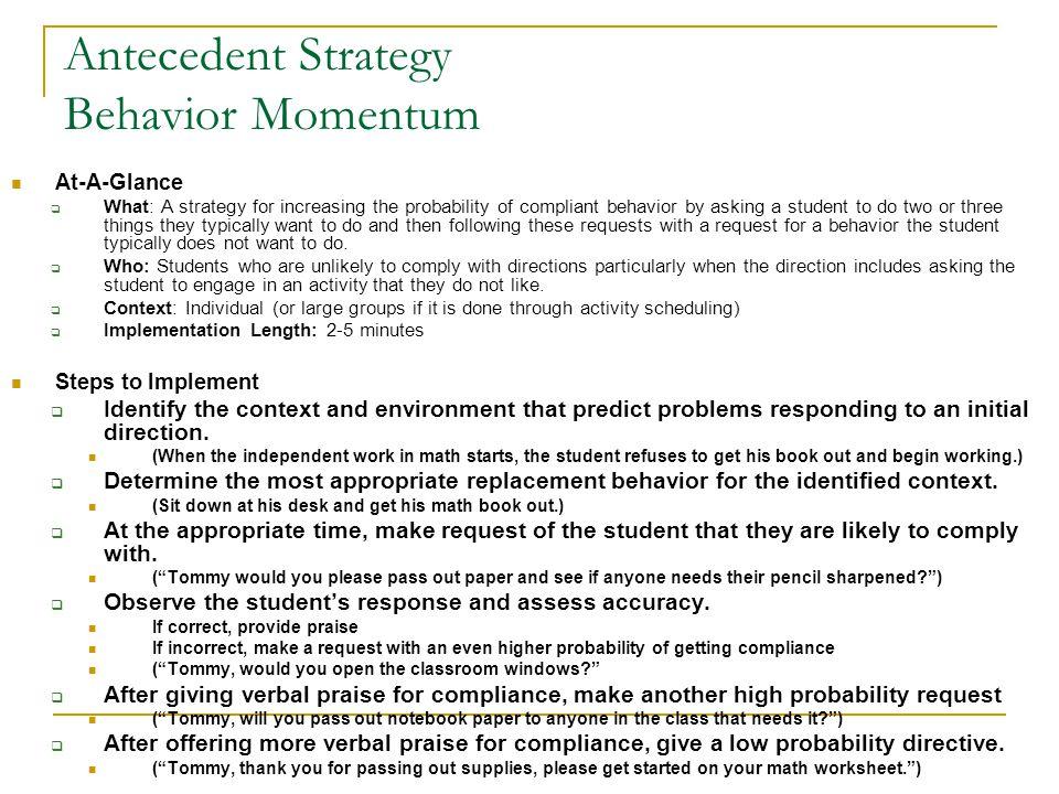 Antecedent Strategy Behavior Momentum
