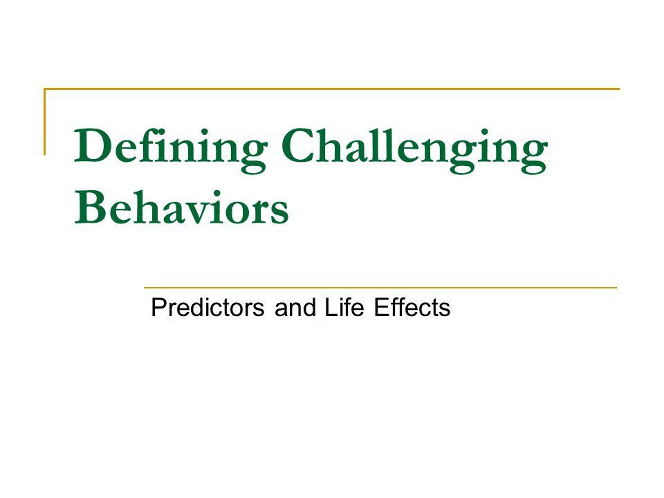 Defining Challenging Behaviors