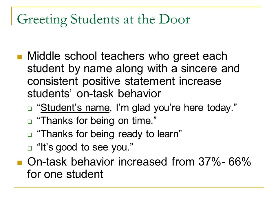 Greeting Students at the Door