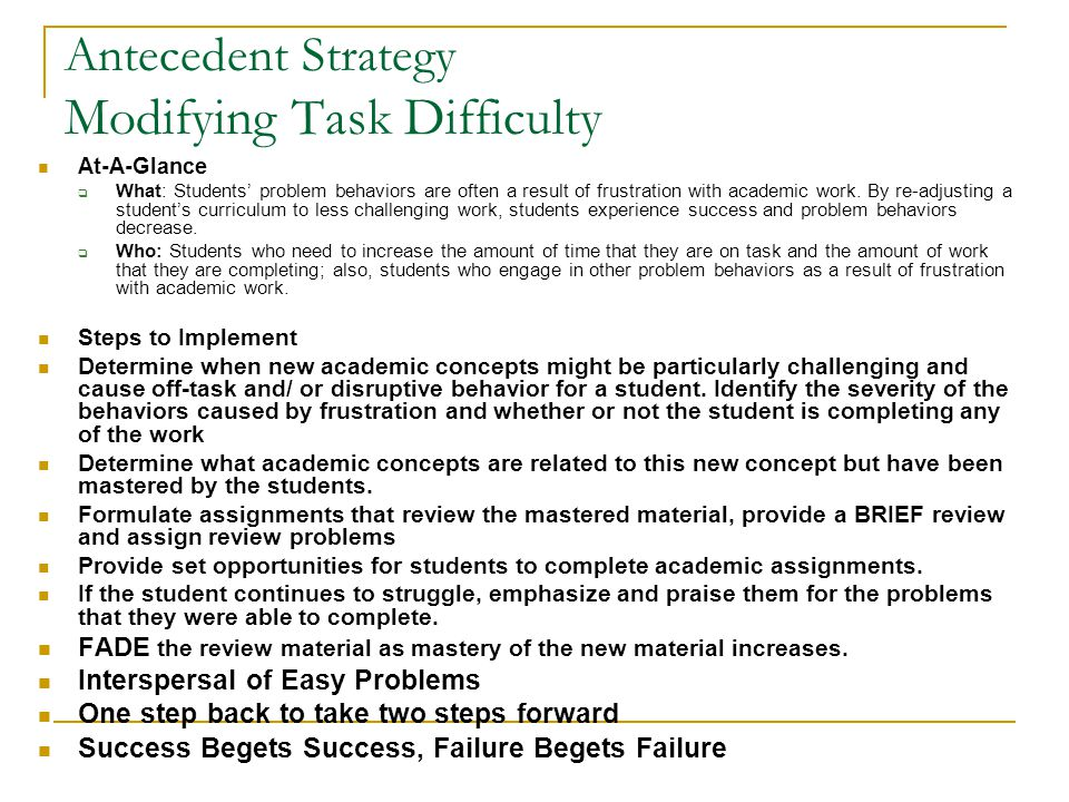 Antecedent Strategy Modifying Task Difficulty