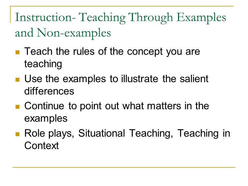 Instruction- Teaching Through Examples and Non-examples