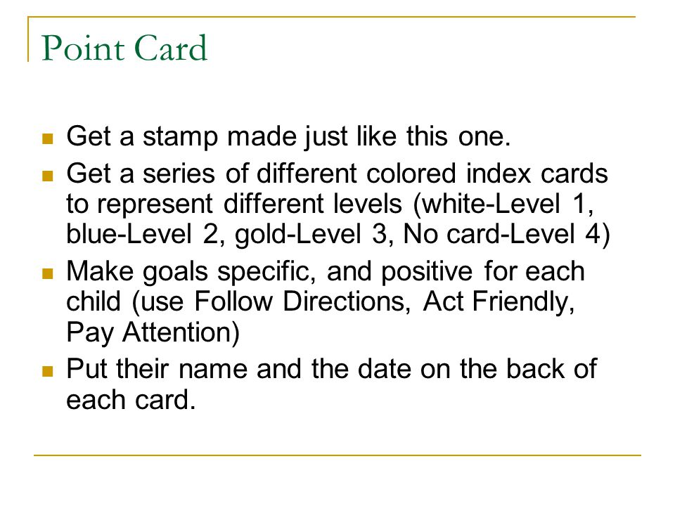Point Card Get a stamp made just like this one.