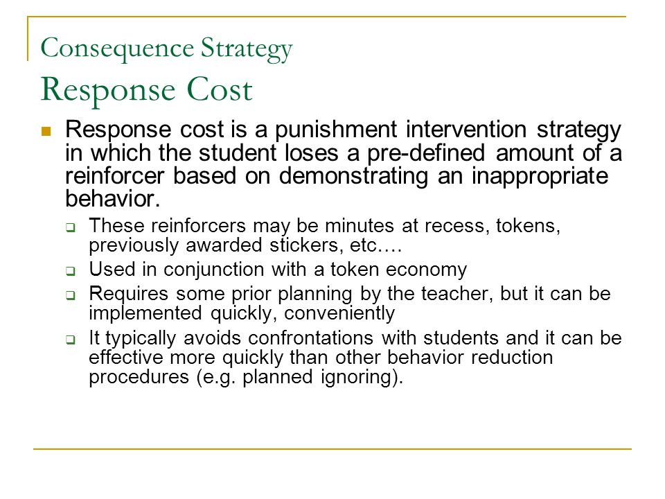 Consequence Strategy Response Cost