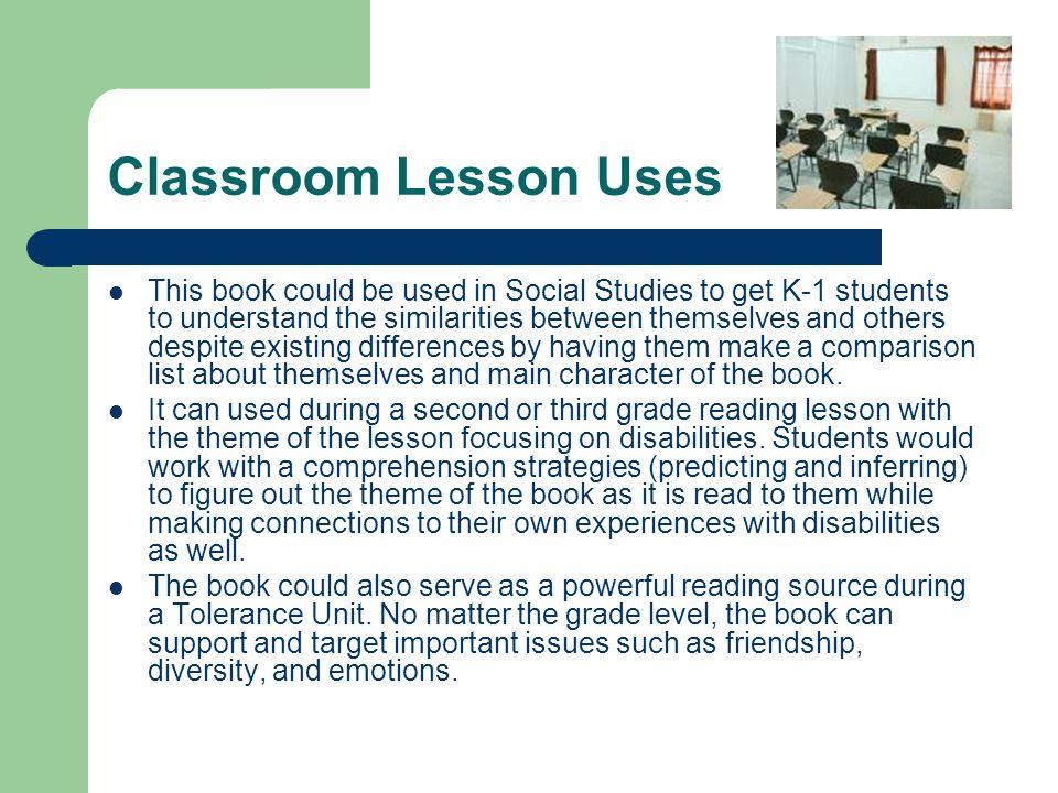 Classroom Lesson Uses