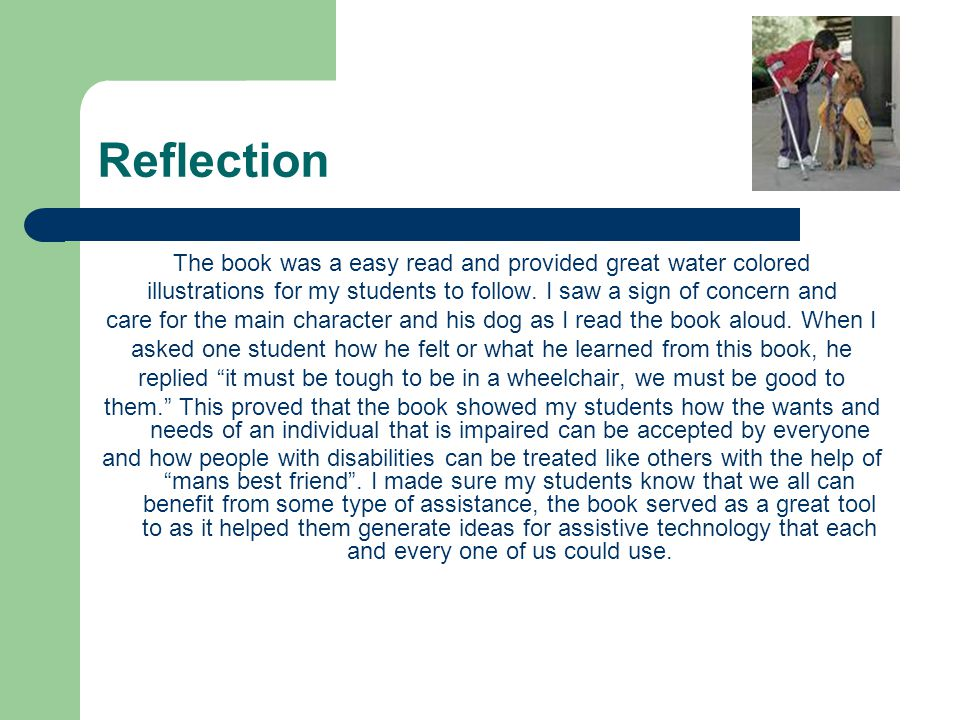 Reflection The book was a easy read and provided great water colored