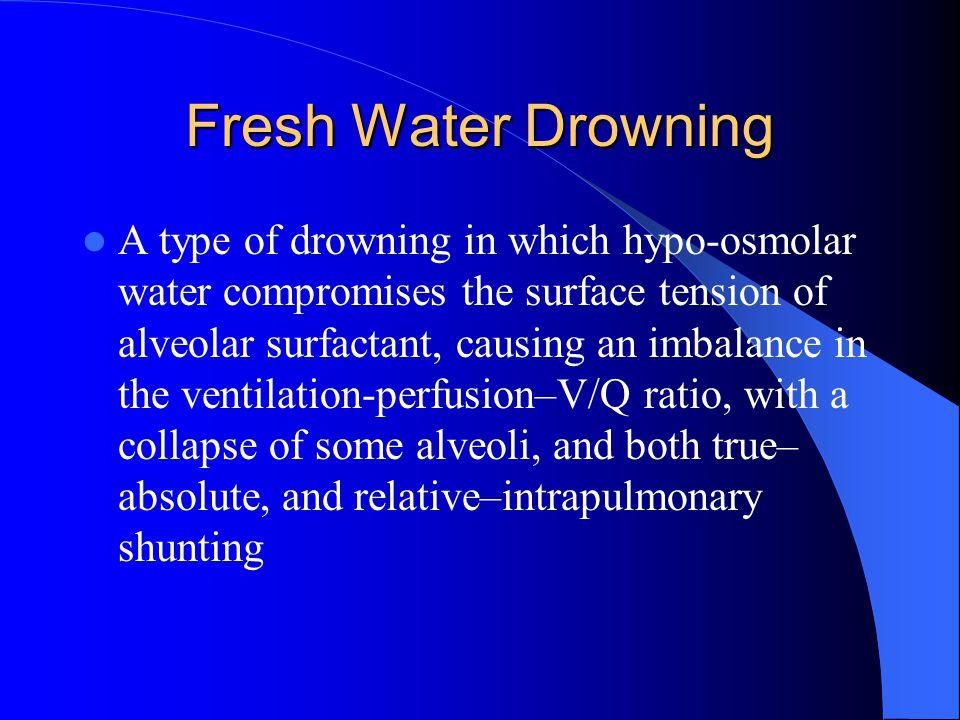 Fresh Water Drowning