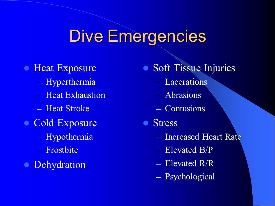 Dive Emergencies Heat Exposure Cold Exposure Dehydration