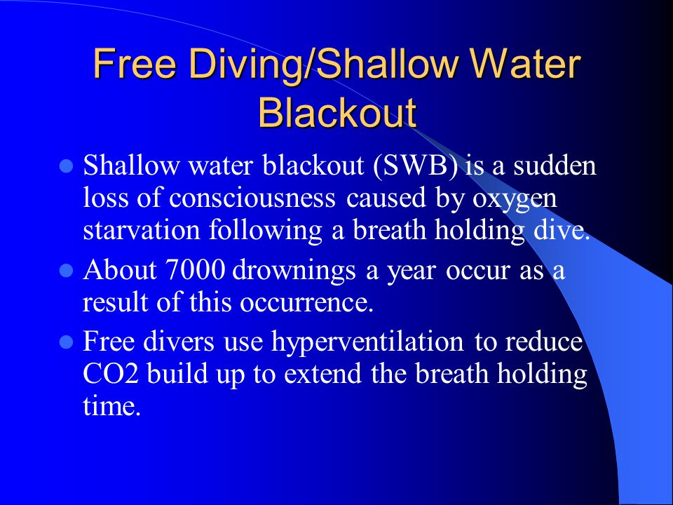 Free Diving/Shallow Water Blackout
