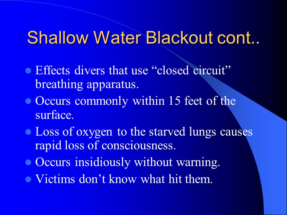 Shallow Water Blackout cont..