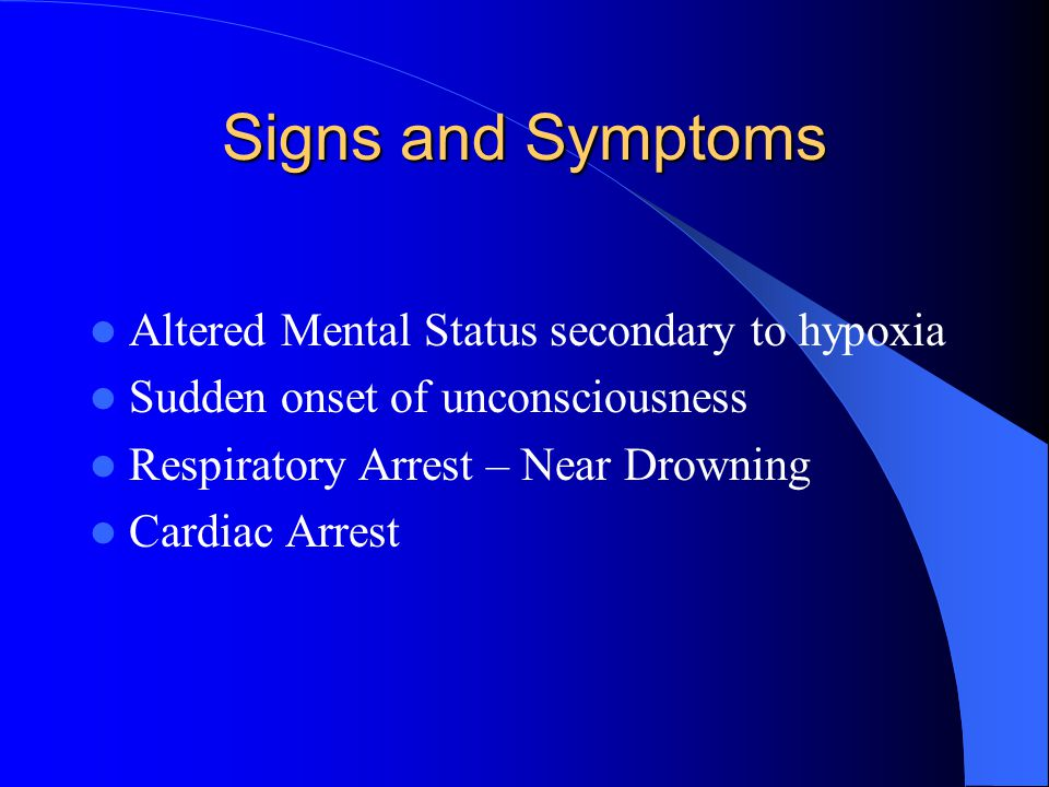 Signs and Symptoms Altered Mental Status secondary to hypoxia