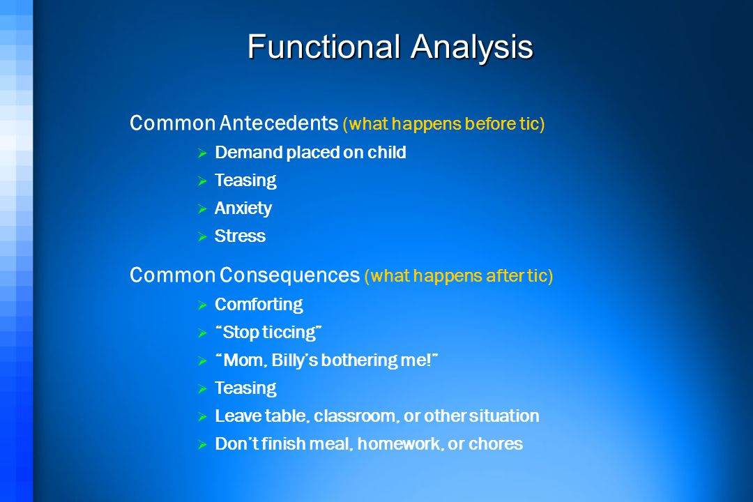 Functional Analysis Common Antecedents (what happens before tic)