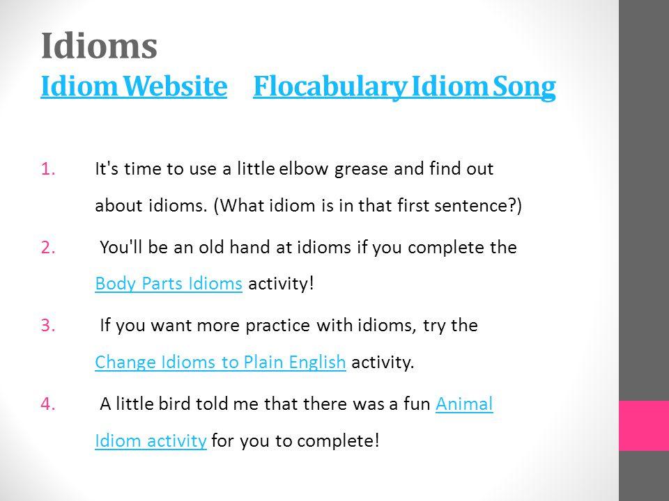 Idioms Idiom Website Flocabulary Idiom Song