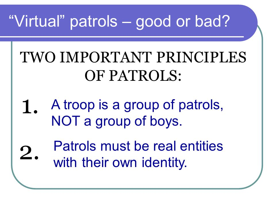 Virtual patrols – good or bad