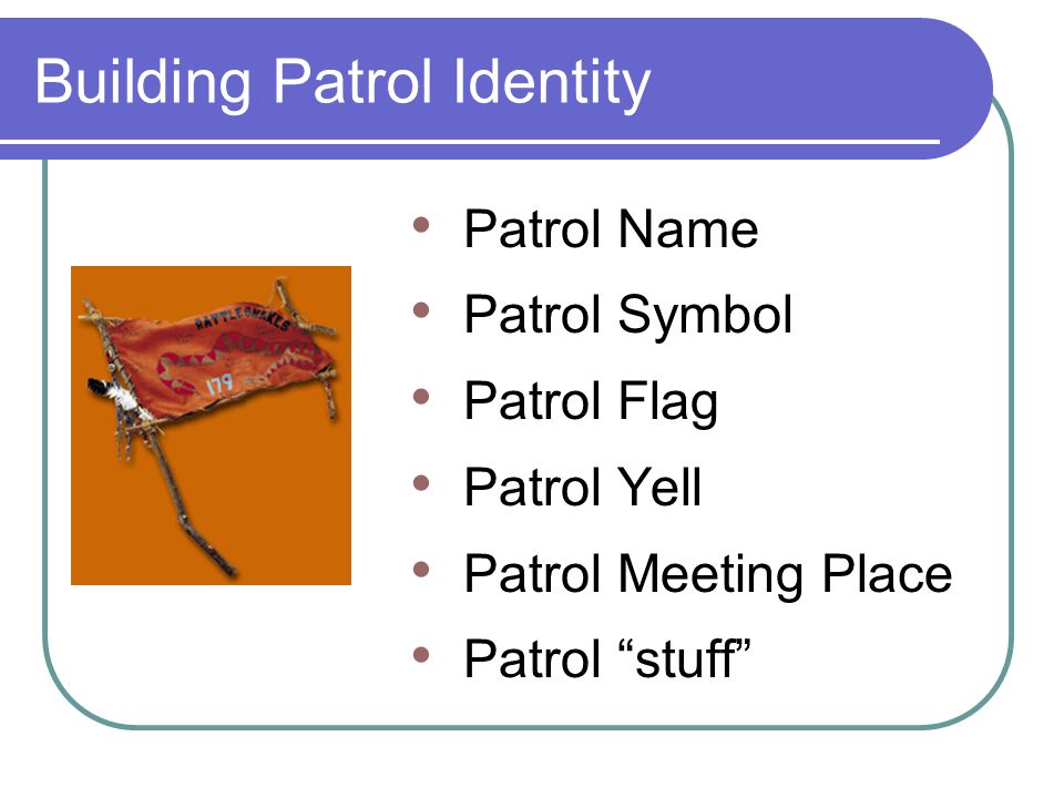 Building Patrol Identity