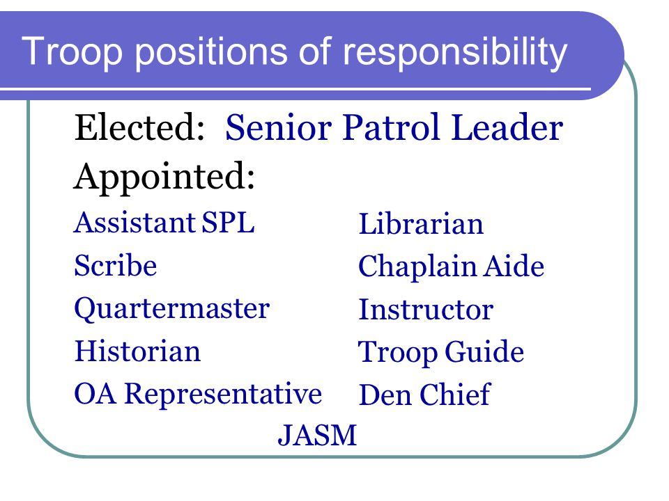 Troop positions of responsibility