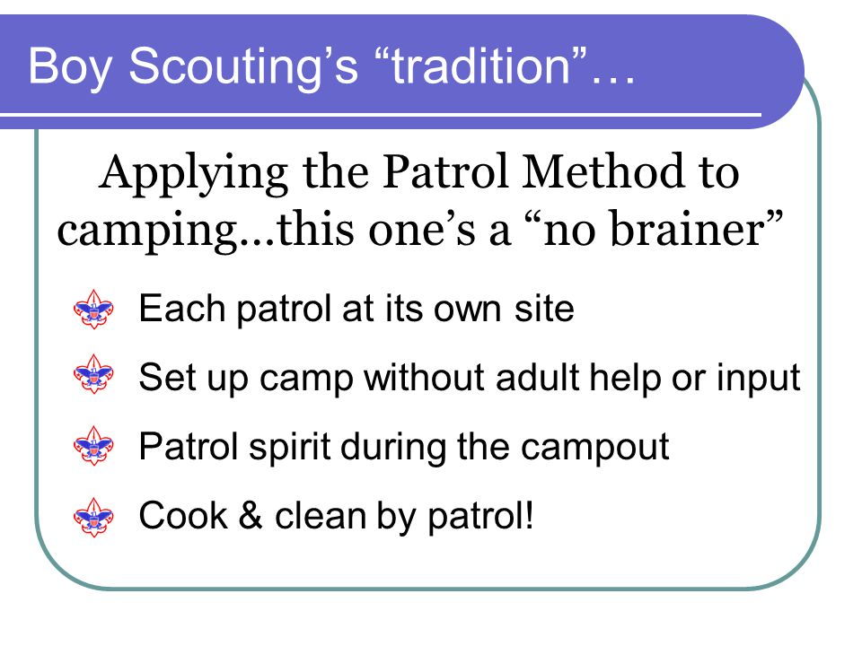 Boy Scouting's tradition …