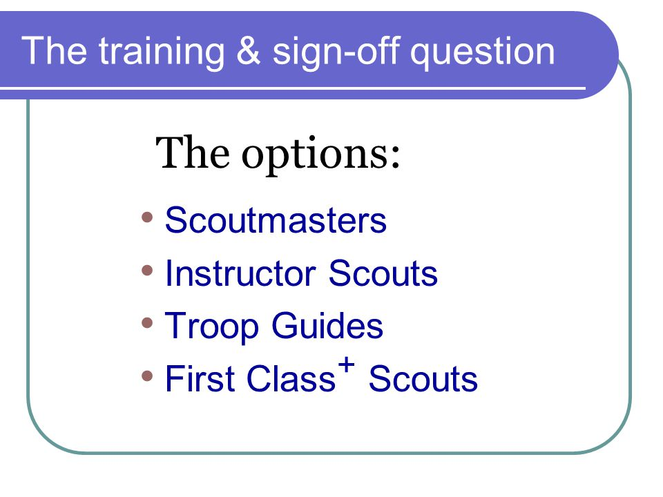 The training & sign-off question