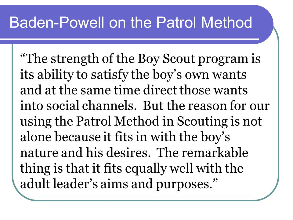 Baden-Powell on the Patrol Method