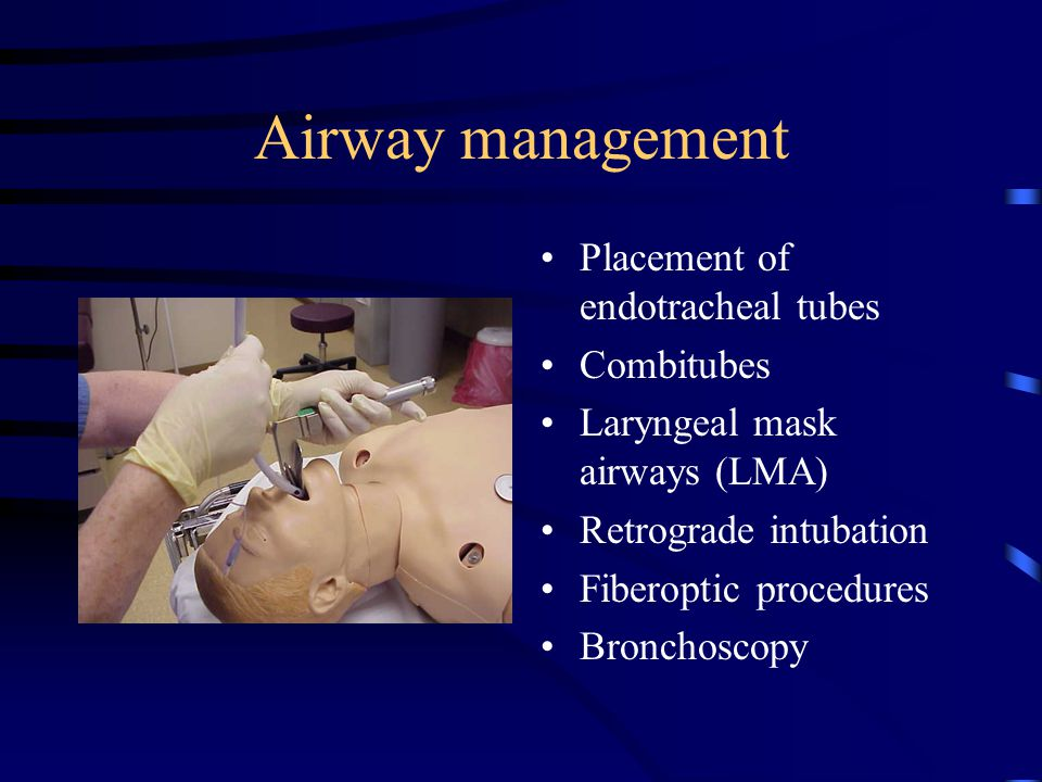 Airway management Placement of endotracheal tubes Combitubes