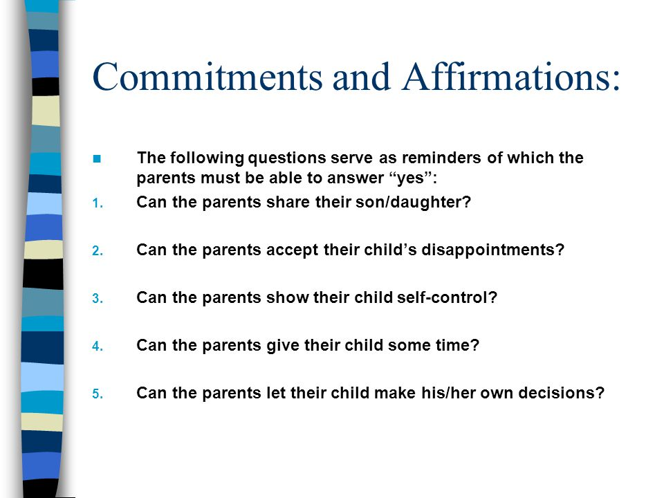 Commitments and Affirmations: