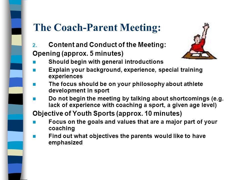 The Coach-Parent Meeting: