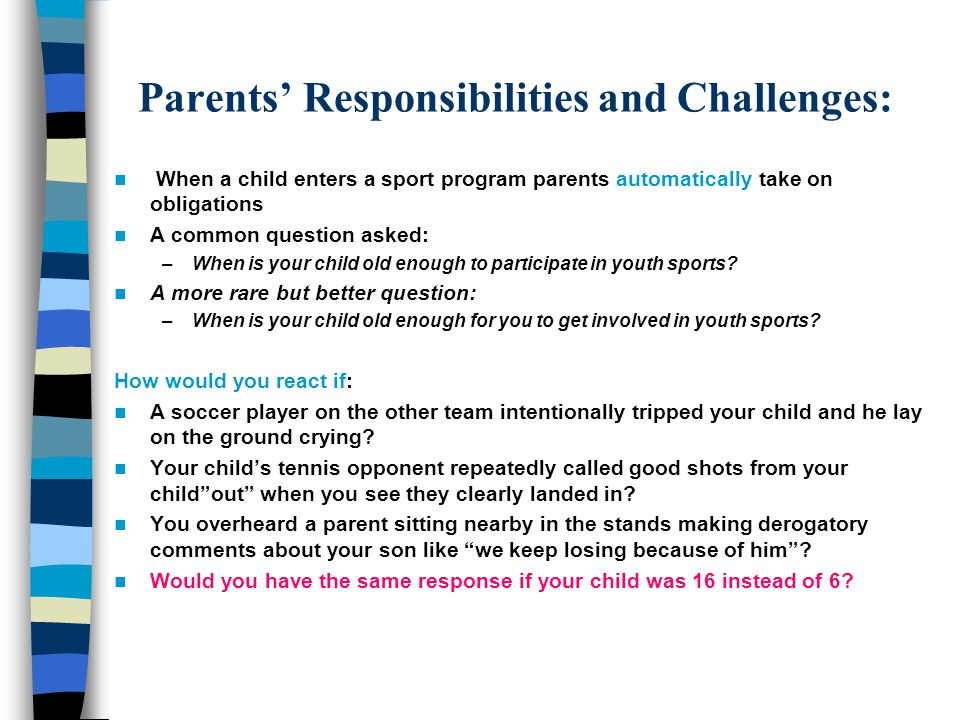 Parents' Responsibilities and Challenges:
