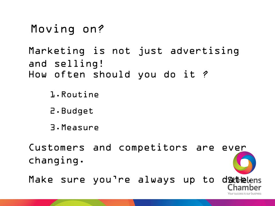 Moving on Marketing is not just advertising and selling!