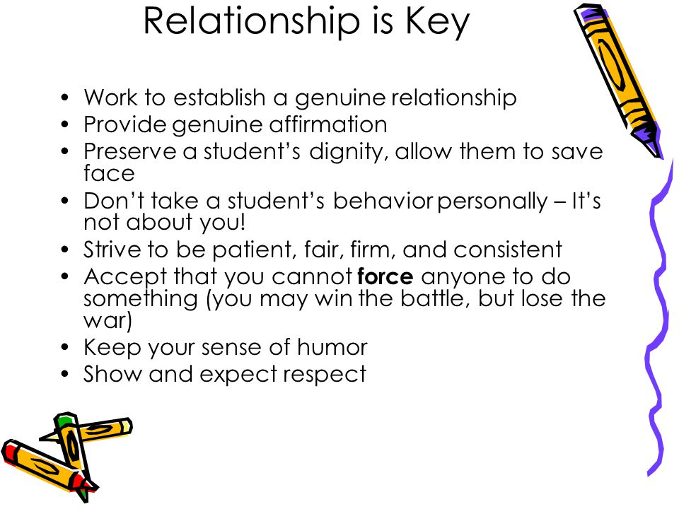 Relationship is Key Work to establish a genuine relationship