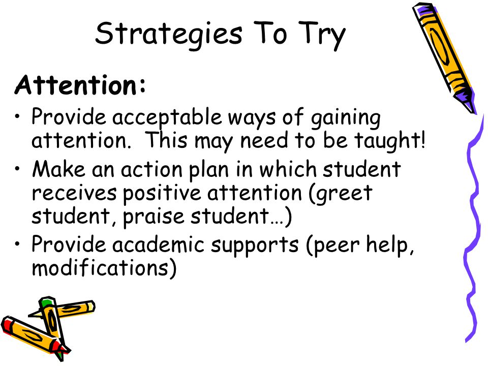 Strategies To Try Attention: