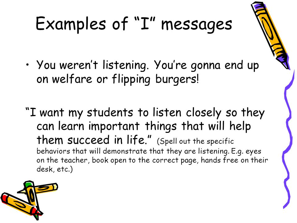 Examples of I messages