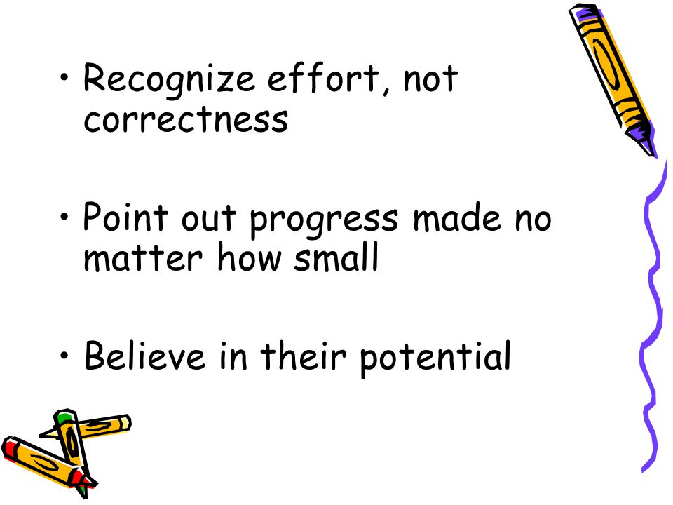 Recognize effort, not correctness