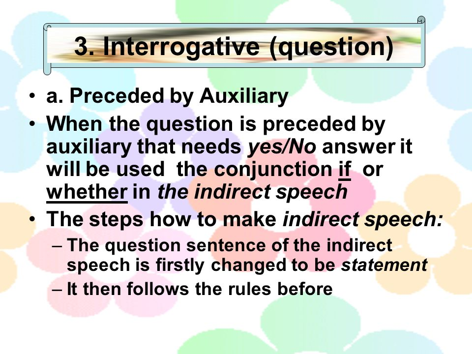 3. Interrogative (question)