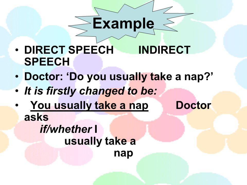 Example DIRECT SPEECH INDIRECT SPEECH