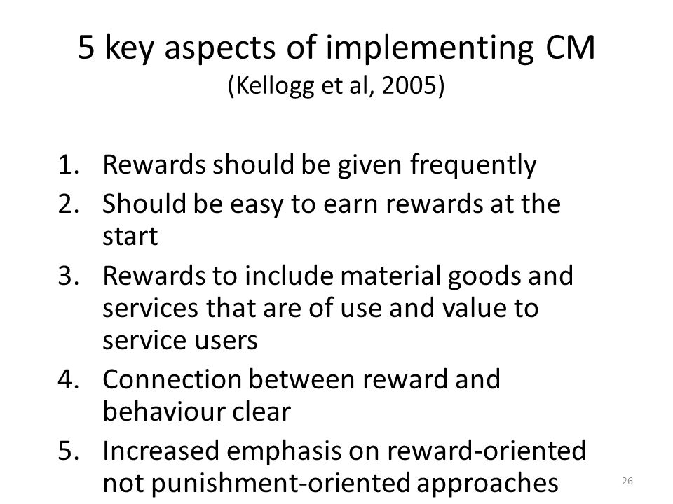 5 key aspects of implementing CM (Kellogg et al, 2005)