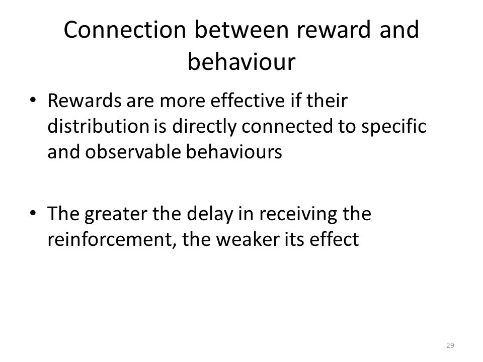 Connection between reward and behaviour