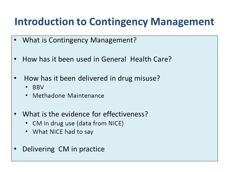Introduction to Contingency Management